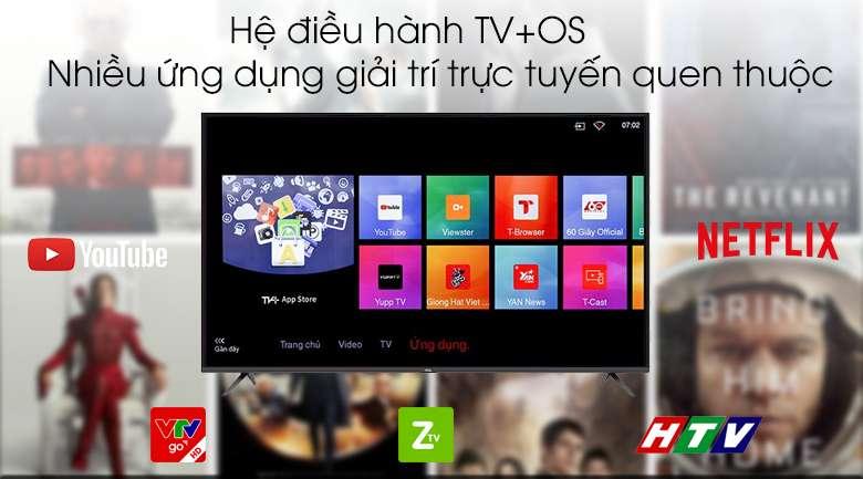 Hệ điều hành TV+ OS - Smart Tivi TCL 4K 50 inch L50P65-UF